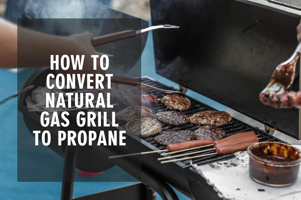 Convert Natural Gas Grill To Propane