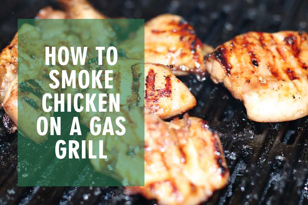 How To Smoke Chicken Breast On A Gas Grill