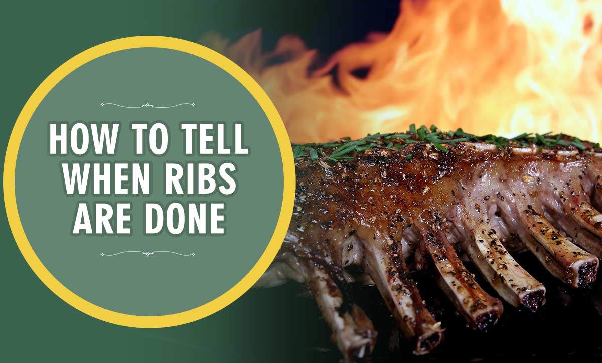 How To Tell When Ribs Are Done