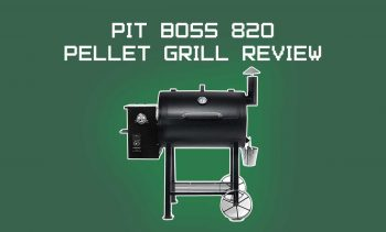 Pit Boss 820 review
