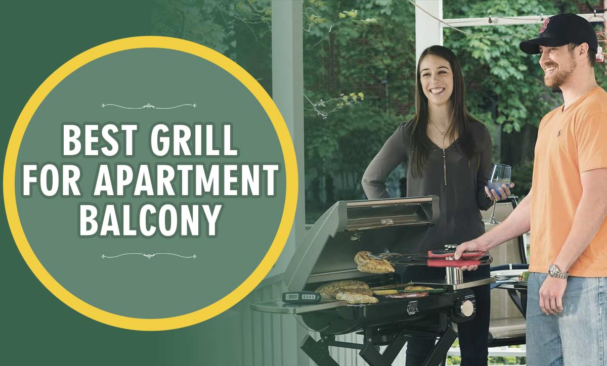 best grill for apartment balcony